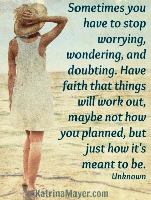 Stop worrying quote via www.KatrinaMayer.com