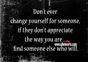 Never Think You Change Someone