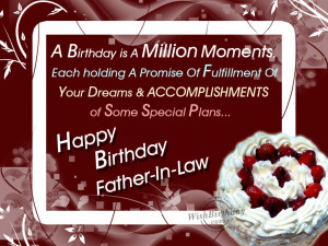 Wishing Happy Birthday To My Kind Hearted Father-in-Law