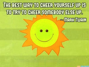 File Name : cheer-up-quotes.jpg Resolution : 800 x 600 pixel Image ...