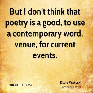 Diane Wakoski Poetry Quotes