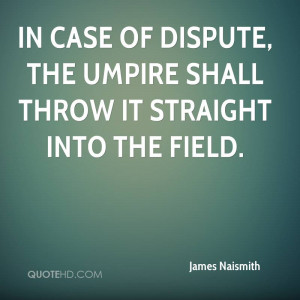James Naismith Quotes