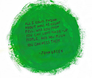 writer, john green, quotes, sayings, meaningful, best, wise / Inspi...