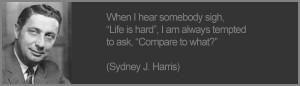 Quote #4 – Sydney J. Harris