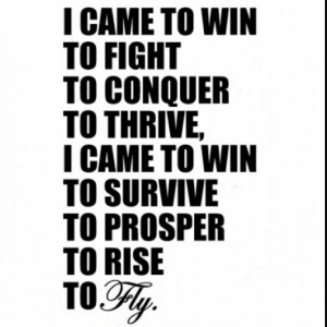 came to win...