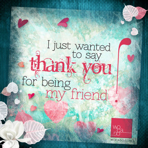 JUST-STOPPED-BY-TO-SAY-THANK-YOU_for-being-my-friend_02_600x600.jpg