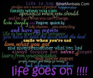 ... life goes on quotes, life goes to quotes, life quotes, life goes