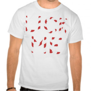 Lick Me Candy Canes Shirts