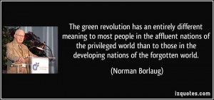 The green revolution has an entirely different meaning to most people ...