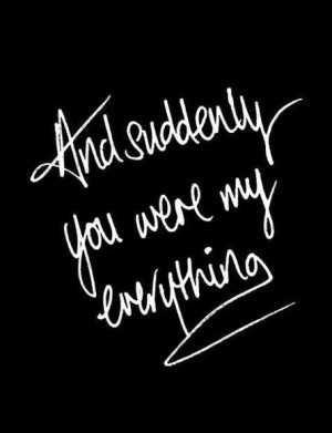 you were my everything quotes