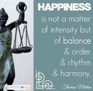 Happiness is a Balance – Elements of Happiness