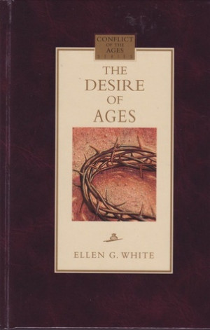 """Start by marking """"The Desire of Ages (Conflict of the Ages Series ..."""