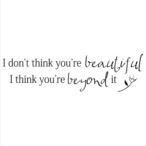 you are beautiful quotes beauty of life cachedsep on my