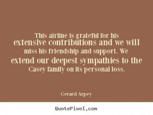 ... gerard arpey more friendship quotes love quotes success quotes