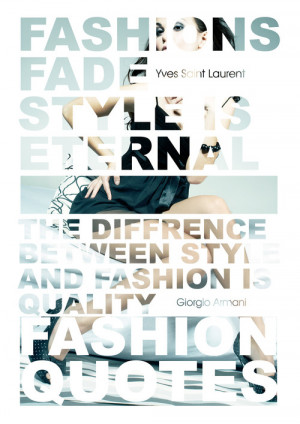 Fashion Quotes by Okami_GFXJust some quotes from fashion designers ...