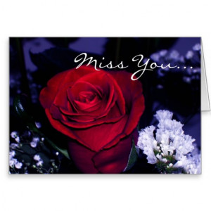 Miss You!-Beautiful Red Rose with romantic quote. Greeting Card