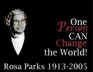 Rosa parks change the world picture quotes image sayings