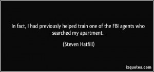 More Steven Hatfill Quotes