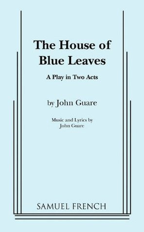 """Start by marking """"The House of Blue Leaves"""" as Want to Read:"""
