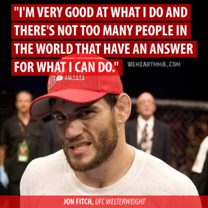 MMA #Mixed Martial Arts #Sports #MMA Quotes #Jon Fitch #UFC