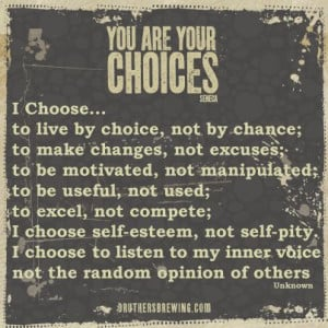 You are your choices