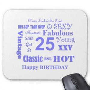 25th birthday shirts 25th birthday t shirts twenty five years old 25 ...