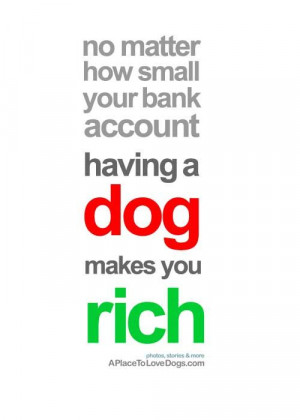 ... http://www.aplacetolovedogs.com/2010/06/quotes-rich/1486590032/ Like