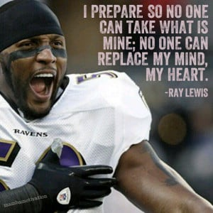 Famous Ray Lewis Football Quote