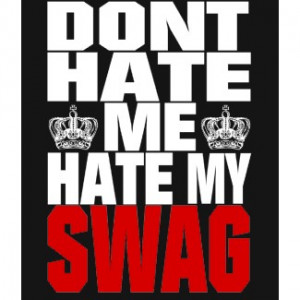 ... be written about the term swag i guess the author really needed to