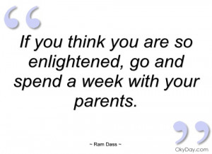 if you think you are so enlightened ram dass