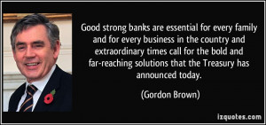 strong banks are essential for every family and for every business ...
