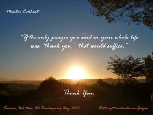 ... the present life such as home, family and friends on Thanksgiving day