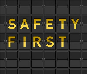 Safety & Security First