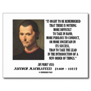 Niccolo Machiavelli New Order Of Things Quote Postcard