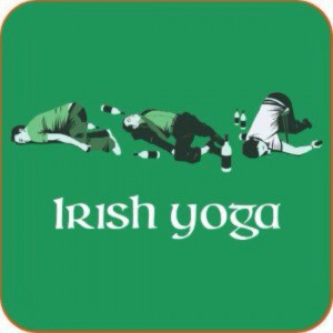 Irish Yoga Irish Joke for St. Patrick's day