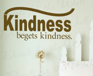 196.Beget Kindness Wall Decal Quote 16