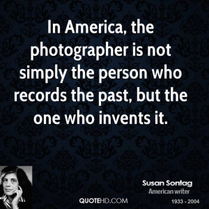Susan Sontag Photography Quotes