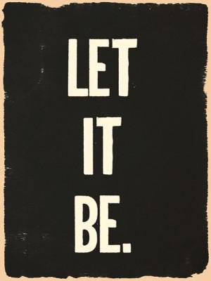 let it be, lyric, lyrics, quote, text, the beatles