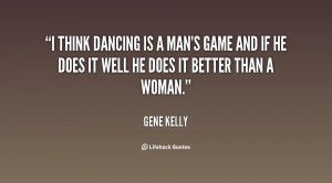 At 14 I discovered girls. At that time dancing was the only way you ...