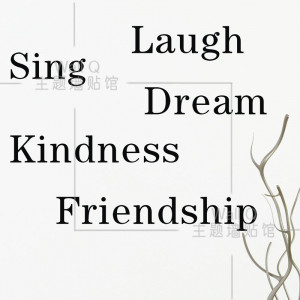 Sayings About Singing [ do it ] laugh sing dream