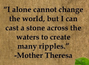create ripples..leave behind when you pass away a legacy make a ...