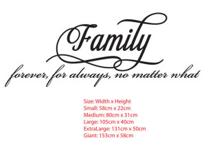 Family Forever Vinyl Quotes...