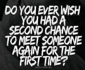 Second Chance - quotes Photo
