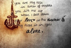 ... bible, rock, of, trouble, me, when, anchor, alone, jesus, amen, are