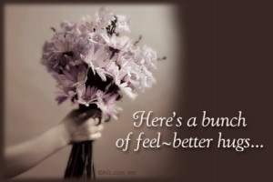 hope you are feeling better