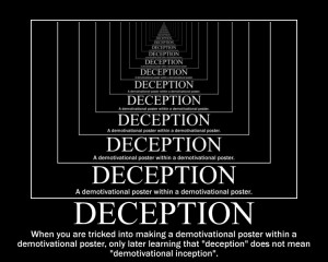 Deception Demotivational Poster