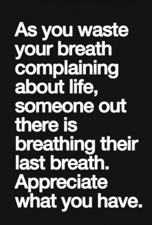 quotes and sayings about life harsh sad but true enjoy and value your ...