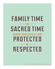 like the idea that dinner time and Sundays are family time--no ...