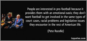 More Pete Rozelle Quotes