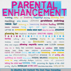 This image shows a multitude of ways parents can enhance the ...